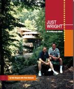 Just Wright, an architectural memoir by Bob Gregson