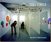 Full Circle, the work of Bob Gregson